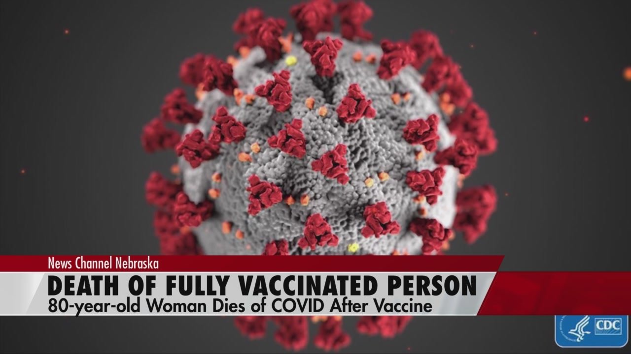 80 year old woman dies after being fully vaccinated