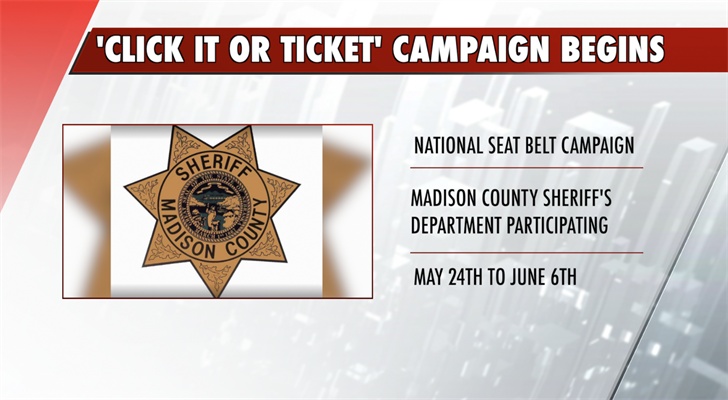 Madison County Sheriff's Department Participating In 2021 'Click it or Ticket' Campaign