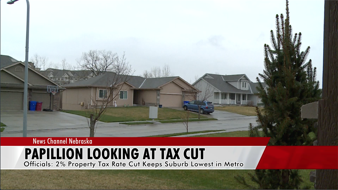 Papillion looking at lowest tax cut in Omaha area