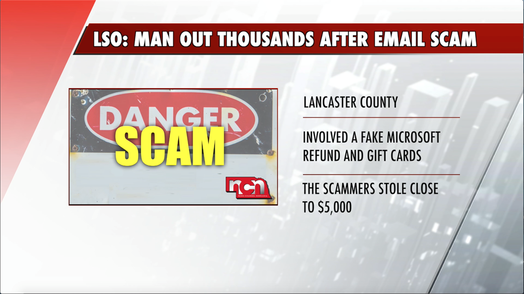 Lincoln man loses thousands after Microsoft email scam