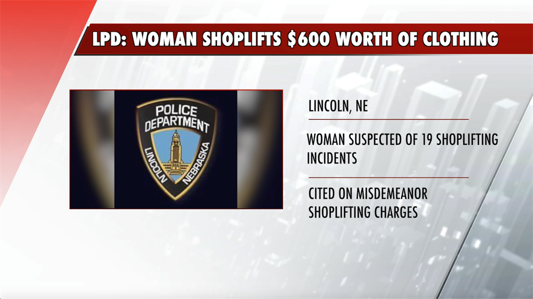 Woman shoplifts $600 worth of clothes at Lincoln Costco