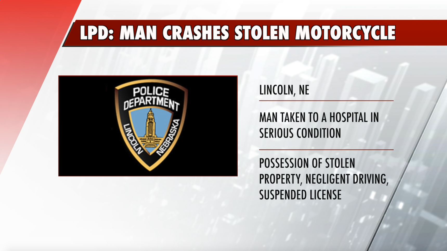 Lincoln man crashes stolen motorcycle, bike bursts into flames