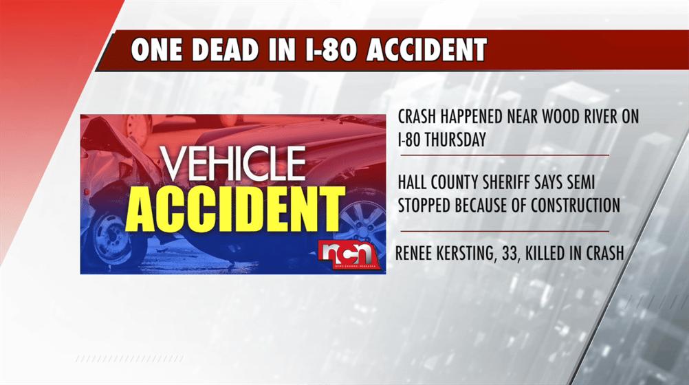 Person killed in I-80 crash identified - NEWS CHANNEL NEBRASKA